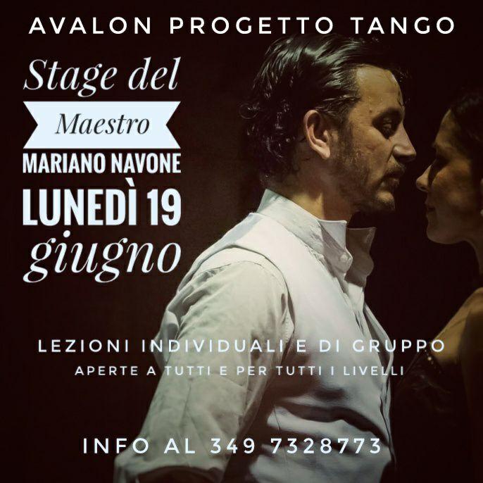 Stage del Maestro Mariano Navone per Avalon Progetto Tango Lunedì 19 giugno 2017