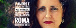 L'amore e l'umana nostalgia dell'interezza – Incontro con Zuleika Fusco – 8 settembre 2020 – Roma