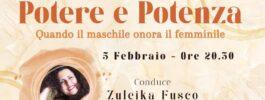 POTERE E POTENZA – Quando il Maschile onora il Femminile | 5 febbraio 2021 – Online